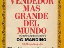 RECOMENDADO: EL LIBRO DE LA SEMANA «EL VENDEDOR MÁS GRANDE DEL MUNDO»